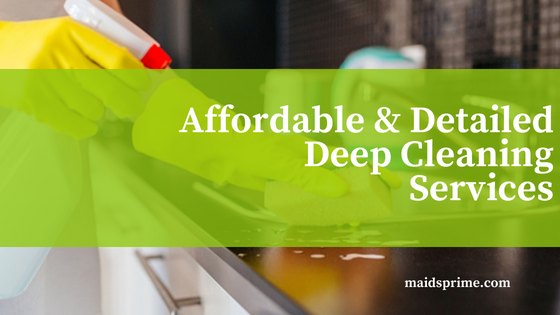Affordable and Detailed Deep Cleaning Services in DC, MD, VA