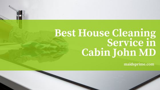 Best House Cleaning Service in Cabin John MD